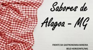 Sabores de Alagoa são apresentados para a Frente da Gastronomia Mineira